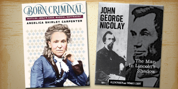 Books featured at the event Born Criminal by Angelica Shirley Carpenter and The Man in Lincoln's Shadow by Thomas J. Ebert