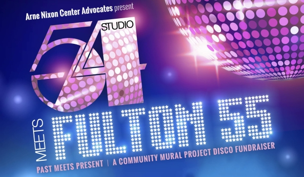 Blue and purple graphic with disco ball promotes a fundraising event: Arne Nixon Center Advocates present Studio 54 Meets Fulton 55 Past Meets Present A Community Mural Project Disco Fundraiser