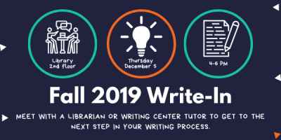 Fall 2019 Write-In - Meet with a librarian or writing center tutor to get to the next step in your writing process.