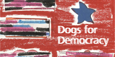 Dogs for Democracy